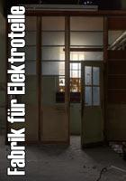 Fabrik fuer Elektroteile